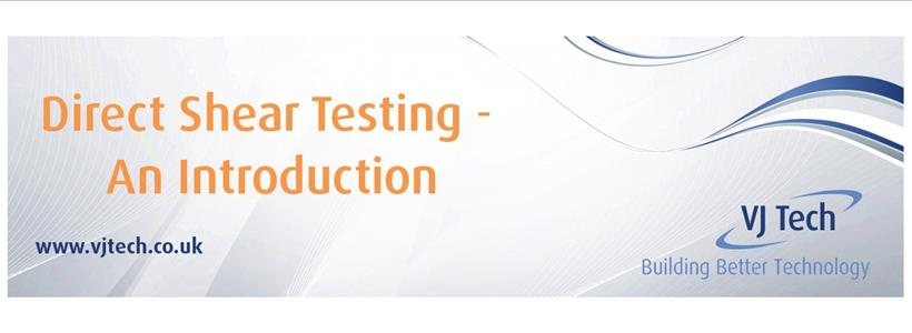 An introduction to Direct Shear Testing