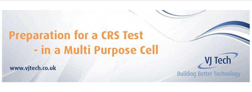 Preparation for a CRS test in a Multi-Purpose Cell